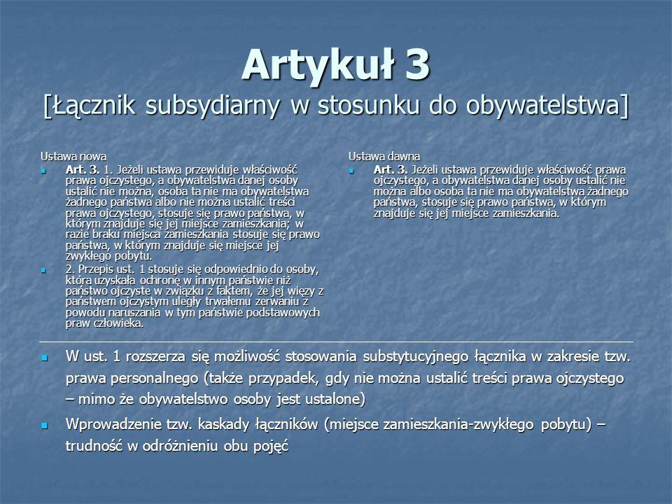 Artykuł 3 [Łącznik subsydiarny w stosunku do obywatelstwa]